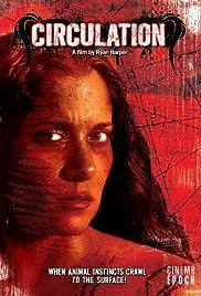 Circulation(2008) Poster - Movie Forum, Cast, Reviews