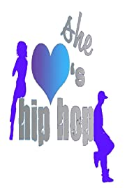 She LOVEs Hip-Hop Poster