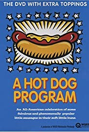 A Hot Dog Program (1999) Poster - Movie Forum, Cast, Reviews