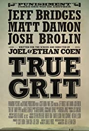True Grit (2010) Poster - Movie Forum, Cast, Reviews