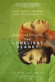 The Loneliest Planet (2011) Poster - Movie Forum, Cast, Reviews
