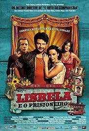 Lisbela e o Prisioneiro(2003) Poster - Movie Forum, Cast, Reviews