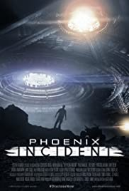 Phoenix Incident (2015) Poster - Movie Forum, Cast, Reviews