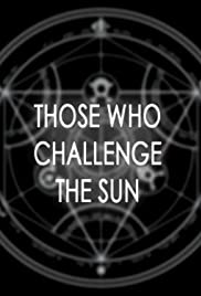 To Challenge the Sun Poster