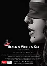 Black & White & Sex(2012)
