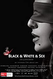 Black & White & Sex (2012) Poster - Movie Forum, Cast, Reviews