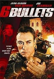6 Bullets Poster