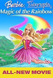Barbie Fairytopia: Magic of the Rainbow (2007) Poster - Movie Forum, Cast, Reviews