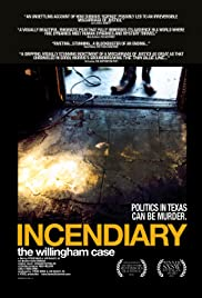 Incendiary: The Willingham Case Poster