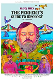 The Pervert's Guide to Ideology (2012) Poster - Movie Forum, Cast, Reviews