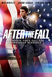 After the Fall (2014) Poster - Movie Forum, Cast, Reviews