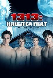 1313: Haunted Frat Poster