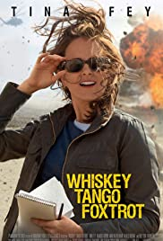 Whiskey Tango Foxtrot (2016) Poster - Movie Forum, Cast, Reviews