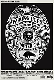 Wrong Cops: Chapter 1(2012) Poster - Movie Forum, Cast, Reviews