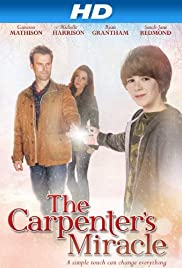 The Carpenter's Miracle (2013) Poster - Movie Forum, Cast, Reviews