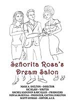 Señorita Rosa's Dream Salon
