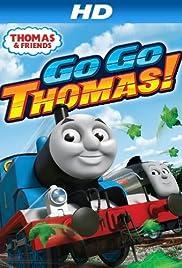 Thomas & Friends: Go Go Thomas! Poster