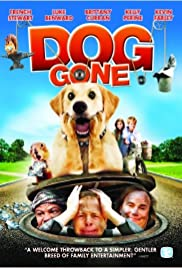 Dog Gone (2008) Poster - Movie Forum, Cast, Reviews