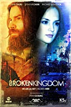 Broken Kingdom (2012) Poster