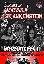 Daughter of Werebitch Meets Skankenstein