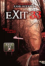 Exit 33 (2011) Poster - Movie Forum, Cast, Reviews