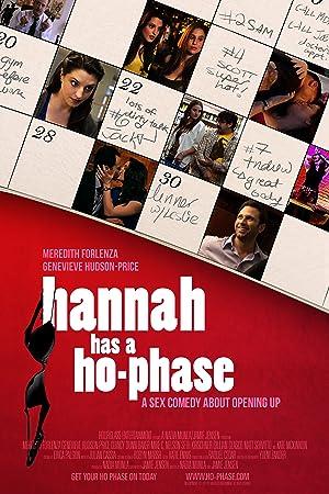 Hannah Has a Ho-Phase (2012)