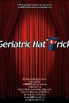 Image of Geriatric Hat Trick