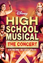 Primary image for High School Musical: The Concert - Extreme Access Pass