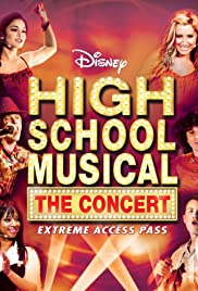 High School Musical: The Concert - Extreme Access Pass Poster