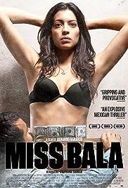 Miss Bala(2011) Poster - Movie Forum, Cast, Reviews