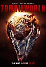 Zombieworld (2015) Poster - Movie Forum, Cast, Reviews