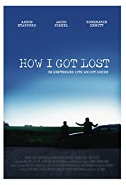 How I Got Lost (2009) Poster - Movie Forum, Cast, Reviews
