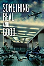 Something Real and Good(2013)