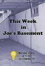 This Week in Joe's Basement Poster