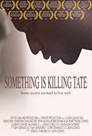 Something Is Killing Tate (2008) Poster - Movie Forum, Cast, Reviews