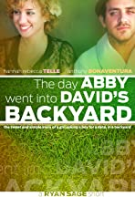 The Day Abby Went Into David's Backyard