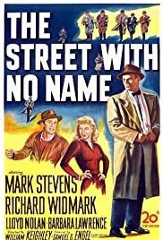 The Street with No Name(1948) Poster - Movie Forum, Cast, Reviews