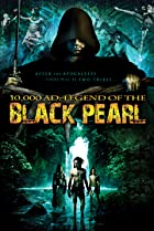 Image of 10,000 A.D.: The Legend of a Black Pearl