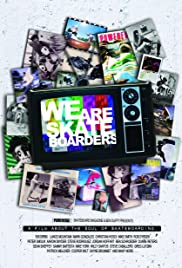 We Are Skateboarders Poster