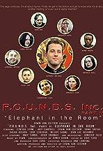 P.O.U.N.D.S. Inc. Part II: Elephant in the Room