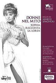 Donne nel mito: Sophia racconta la Loren Poster