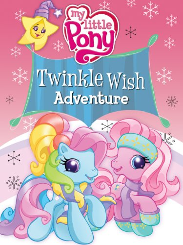 image My Little Pony: Twinkle Wish Adventure (2009) (V) Watch Full Movie Free Online