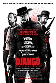 Django Unchained (2012) Poster - Movie Forum, Cast, Reviews