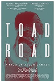 Toad Road (2012) Poster - Movie Forum, Cast, Reviews