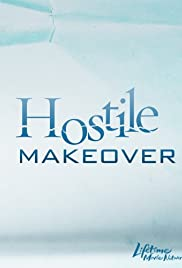 Hostile Makeover(2009) Poster - Movie Forum, Cast, Reviews