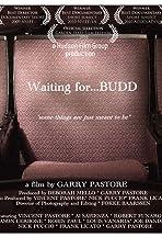 Waiting for... Budd