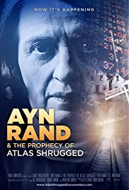 Ayn Rand & the Prophecy of Atlas Shrugged (2011) Poster - Movie Forum, Cast, Reviews