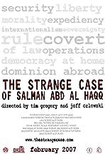 The Strange Case of Salman abd al Haqq