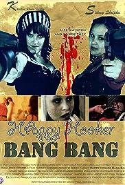 Happy Hooker Bang Bang Poster