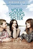 忽然搭上妳家姊 Your Sister's Sister 2011